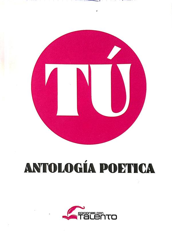 Portada de TÚ Antología Poética