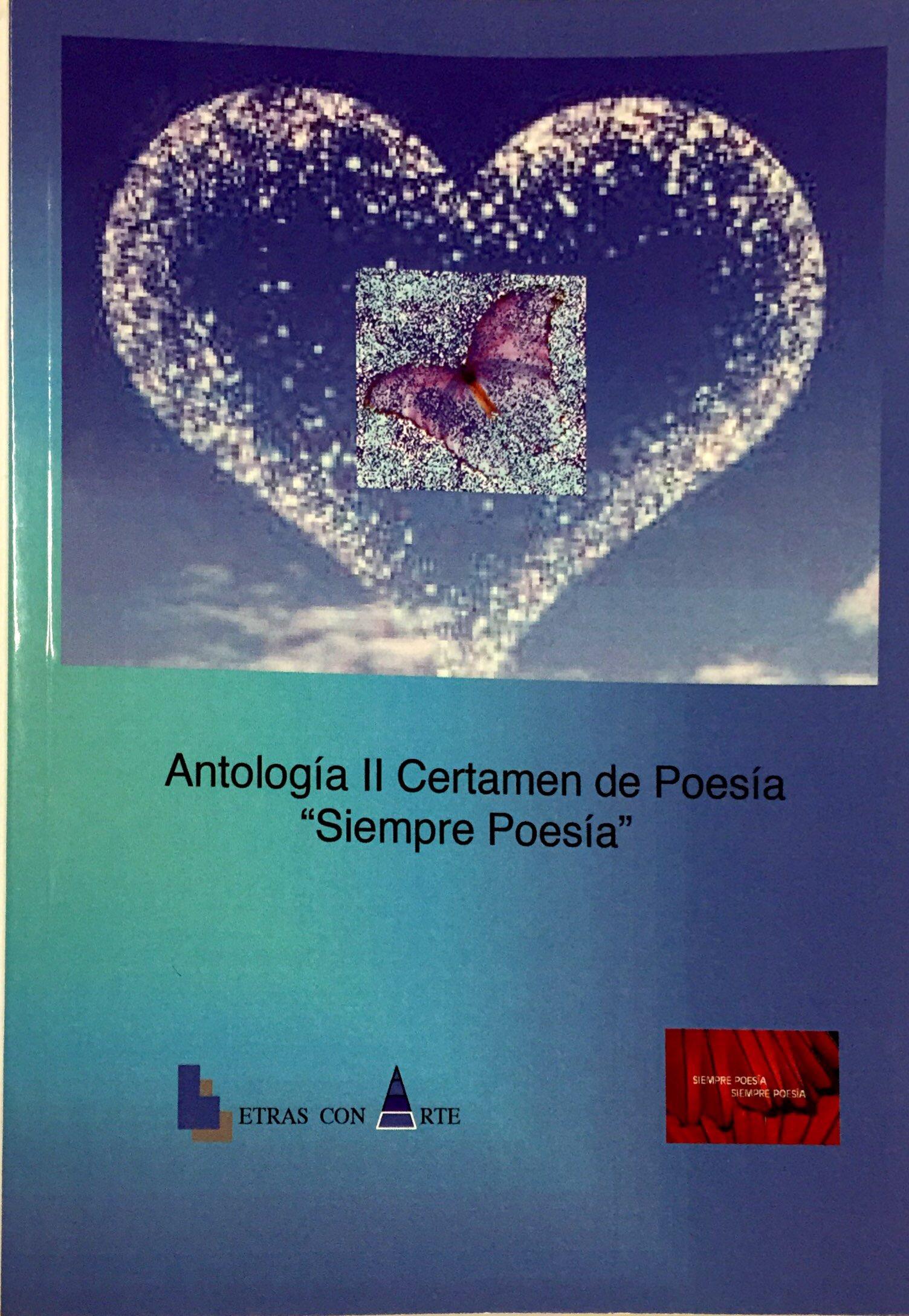 """Antología II Certamen de Poesía """"Siempre Poesía"""""""