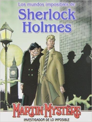 Los mundos imposibles de Sherlock Holmes