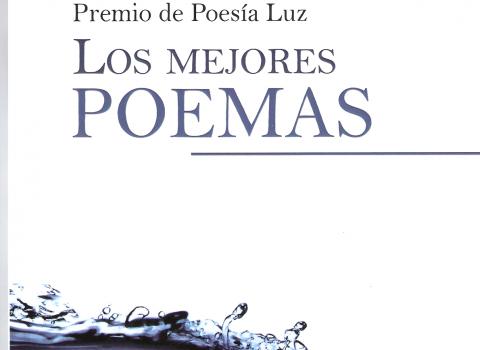 XXIII Premio de poesía Luz. Los mejores poemas.