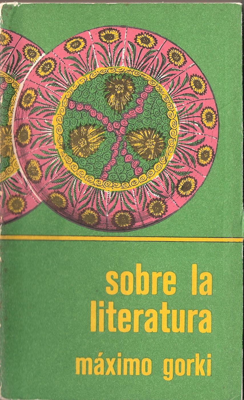 Máximo Gorki  Sobre la literatura